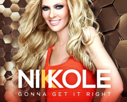 NIKKOLE - Gonna Get It Right - Single