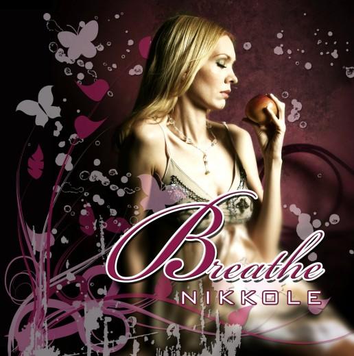 Nikkole - Breathe